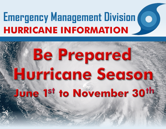 Emergency Management Division Hurricane Information Be Prepared