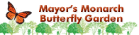 Mayors Monarch Butterfly Garden